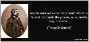More Theophile Gautier Quotes