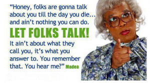 madea quotes – madea quotes about life image search results [589x327 ...