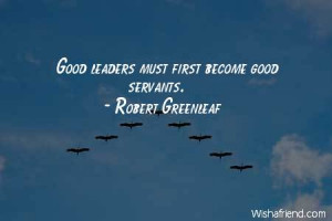 Great Quotes About Servant Leadership ~ Servant Leadership Quotes on ...