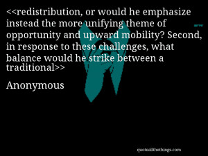 redistribution, or would he emphasize instead the more unifying theme ...