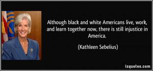 More Kathleen Sebelius Quotes