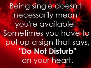 Inspirational Quotes About Being Single Being single d.