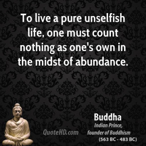 Live Pure Unselfish Life One