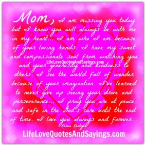 Mom, I Am Missing You Today..