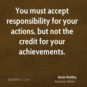 denis-waitley-denis-waitley-you-must-accept-responsibility-for-your ...