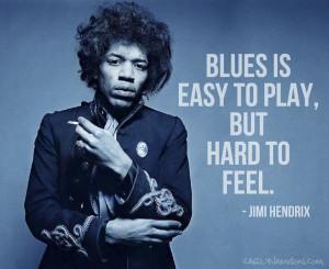 Jimi Hendrix Song Quotes Jimi hendrix blues quote