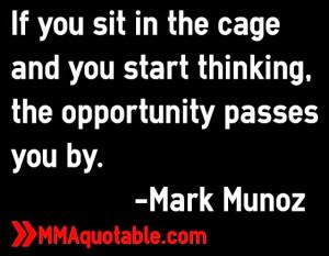 mark+munoz+quotations+mma+ufc+quotes.jpg
