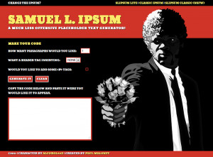 Generate Samuel L Jackson Quotes As Lorem Ipsum Text