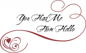 You Had Me | Wall Decal