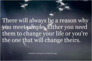 There Will Always Be A Reason Why You Meet People Quote About There