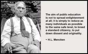 Mencken public school quote.