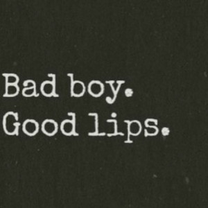 bad, black, boy, cool, good, heart, it, lips, quote, quotes, true ...
