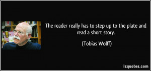 The reader really has to step up to the plate and read a short story ...