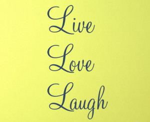 Vertical Cursive Live Love Laugh Wall Decal