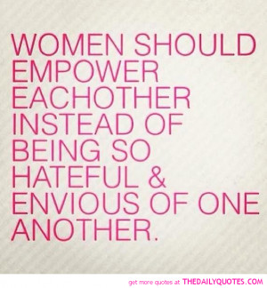 Women Should Empower Each Other Quotes