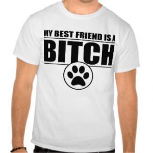 Crazy Best Friend T-shirts & Shirts