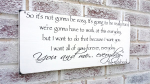 Romantic The Notebook quote sign, Wedding Signs, Engagement party ...