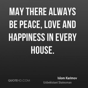 Peace Love And Happiness Quotes Peace Love And Happiness