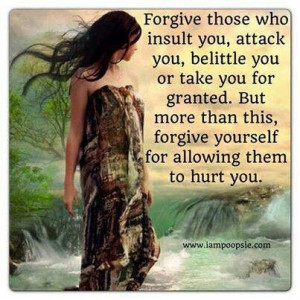 Learn to forgive yourself....