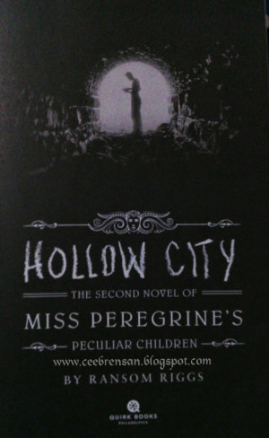 Quotes from Hollow City by Ransom Riggs