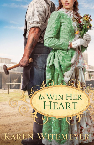Today Only: To Win Her Heart by Karen Witemeyer $1.99 // #kindle # ...