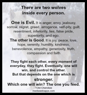 There Are Two Wolves Inside Every Person - Ego Quote