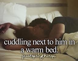 Cuddling Nex To Him In A Warm Bed