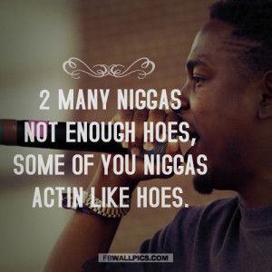 Kendrick Lamar Not Enough Hoes Quote Picture