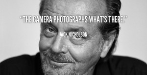 Quotes By Jack Nicholson