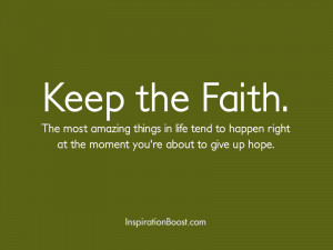 Keep the Faith Quotes