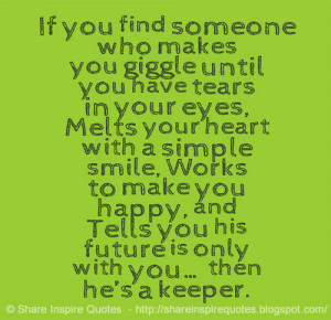 If you Find someone Who makes