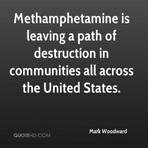 Methamphetamine is leaving a path of destruction in communities all ...