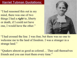Harriet Tubman quote about Quakers