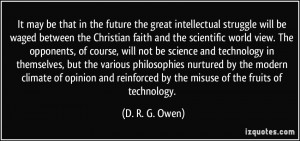great intellectual struggle will be waged between the Christian faith ...