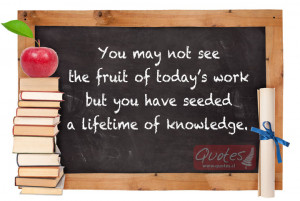 teacher is the farmer that sows knowledge into the minds of children ...