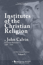 READ ONLINE: Institutes of the Christian Religion by John Calvin