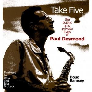 PAUL DESMOND, THE ALTO SAX PLAYER AND DOUG RAMSEY, THE AUTHOR