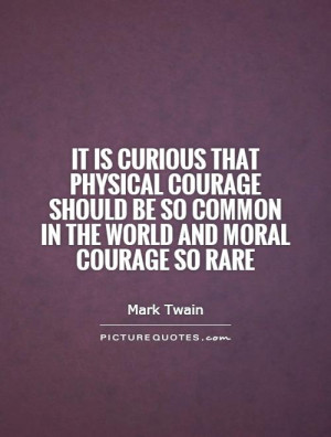 Moral Courage Quotes