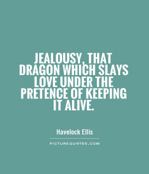 Love Quotes Jealousy Quotes Havelock Ellis Quotes