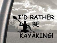 Kayaking-Paddling Quotes Kayak Quotes Funny/inspirational kayak ...
