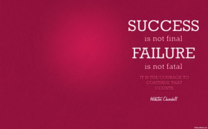 Inspirational Quotes Sucess or Failure Winston Churchill 540x337 ...