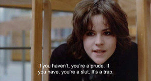 Even goth 1985 Ally Sheedy knew the score