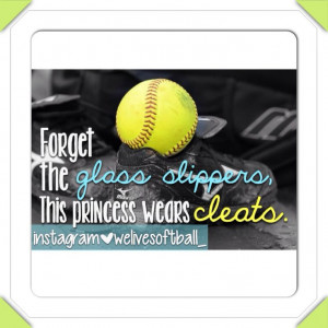 Softball quotes. I love this