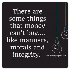 Manners, Morals and Integrity