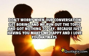 Boring Conversation Quotes Download this Quote Posted By