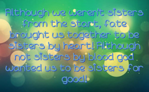 Sisters Quot Not Blood But