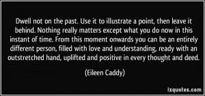 More Eileen Caddy Quotes
