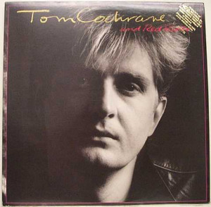 COCHRANE TOM Tom Cochrane And Red Rider