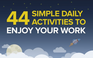 44-Simple-Daily-Activities-To-Enjoy-Your-Work.jpg