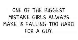 One of the biggest mistakes of girls – Best Love Quote